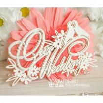 """Надпись """"Our Wedding"""" Ci-002"""